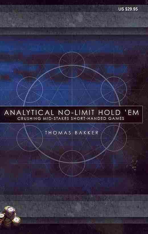 Analytical No-limit Hold +�em By Bakker, thomas